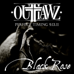 The Outlawz – 'Black Rose'