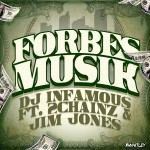 DJ Infamous – 'Forbes Musik' (Feat. 2 Chainz & Jim Jones)