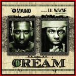 Maino ft Lil Wayne Cream 150x150