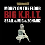 Big K.R.I.T. – 'Money On The Floor' (Feat. 8Ball & MJG And 2 Chainz)