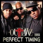 Outlawz – <i>Perfect Timing</i> (Album Cover & Track List)