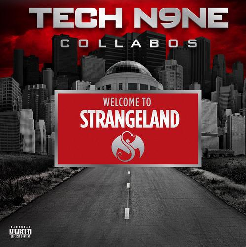 tech n9ne welcome to strangeland
