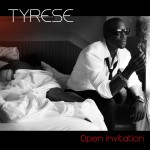 Tyrese – <i>Open Invitation</i> (Album Cover & Track List)