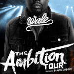 Wale Announces 'Ambition' Tour