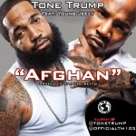 Tone Trump – 'Afghan' (Feat. Young Jeezy)