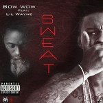 Bow Wow – 'Sweat' (Feat. Lil Wayne) (Mastered)