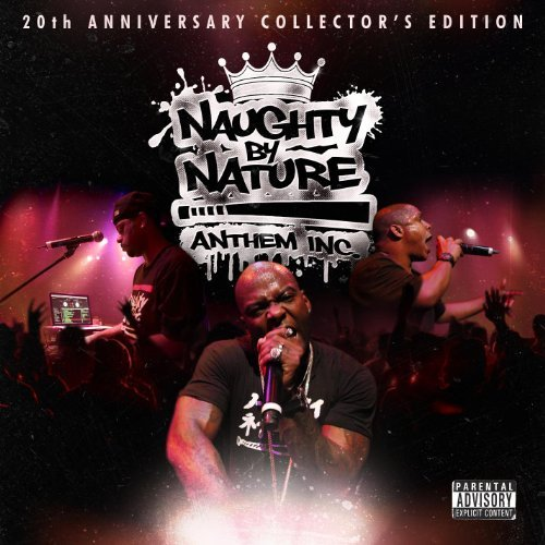 naughty by nature anthem inc new