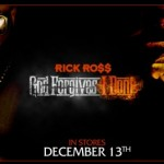 Rick Ross – <i>God Forgives, I Don't</i> (Album Cover)