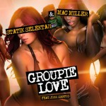 Statik Selektah – 'Groupie Love' (Feat. Mac Miller & Josh Xantus)
