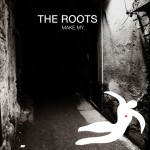 the roots make my 150x150