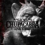 Raekwon – 'Chupacabra' (Feat. Capone-N-Noreaga)