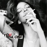 Rihanna You Da One 150x150