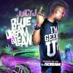 Mixtape: Juicy J – 'Blue Dream & Lean' (Bonus Tracks)