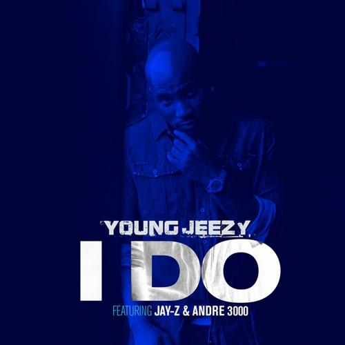jeezy I do