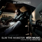 Mixtape: Slim The Mobster – 'War Music'