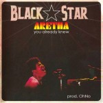 Black Star – 'You Already Knew'