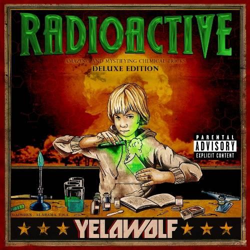 yelawolf radioactive deluxe cover