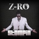 Z-Ro – 'Stompin'