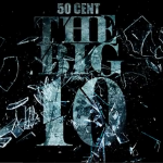 50 cent the big 10 150x150