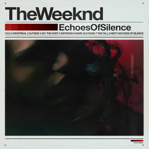 Echoes Of Silence The Weeknd
