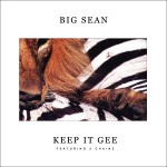 Keep It Gee Big Sean featuring 2 Chainz 150x150
