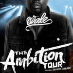Wale Announces Second Leg Of 'Ambition' Tour