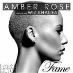 Amber Rose – 'Fame' (Feat. Wiz Khalifa)