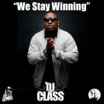 dj class we stay winning 150x150
