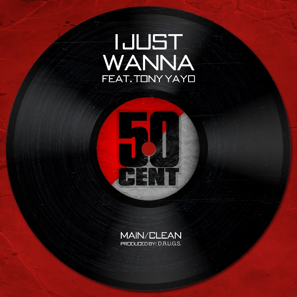 50 cent i just wanna artwork