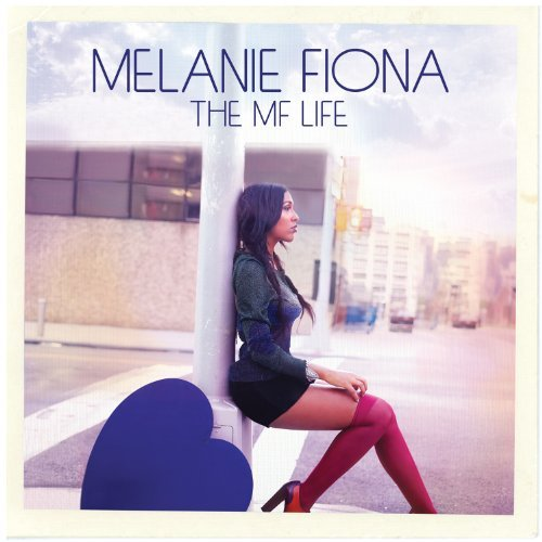 Melanie Fiona – The MF Life (Album Cover & Track List)