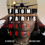 Precious Paris – 'From Paris With Love' (Mixtape Artwork & Track List)