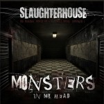 slaughterhouse mosters in my head 150x150