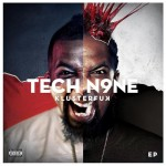 Tech N9ne – <i>Klusterfuk</i> EP (Artwork & Track List)
