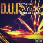 Teyana Taylor – 'D.U.I.' (Feat. Fabolous & Jadakiss)