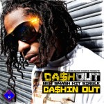 Ca$h Out – 'Ca$hin Out'