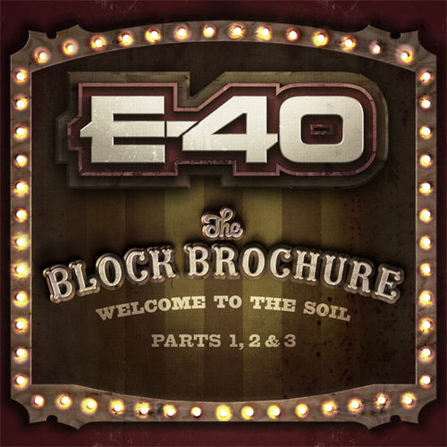 E-40 – Block Brochure: Welcome To The Soil Vol.1, 2 & 3