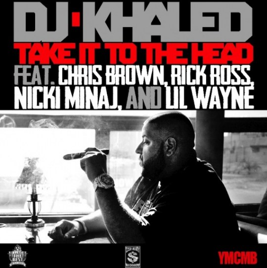 dj khaled � �take it to the head� feat chris brown rick