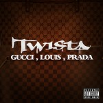 Twista – 'Gucci, Louis, Prada'