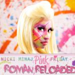 Nicki Minaj – <i>Pink Friday: Roman Reloaded</i> (Album Cover & Track List)