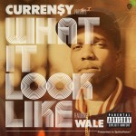currensy what it look like 150x150