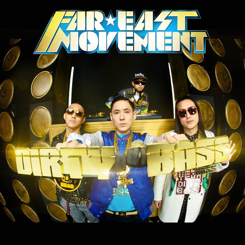 far east movement dirty bass HHNM