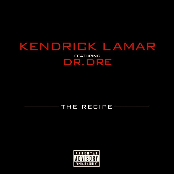 kendrick lamar the recipe