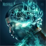 Meek Mill – 'Dreamchasers 2′ (Mixtape Artwork & Track List)