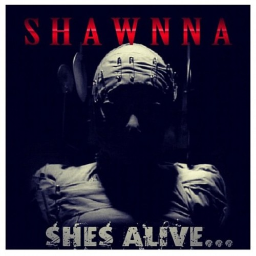 shawnna shes alive 500x500
