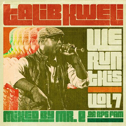 talib kweli we run this 7
