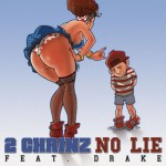 2 Chainz – 'No Lie' (Feat. Drake) (CDQ / Dirty)