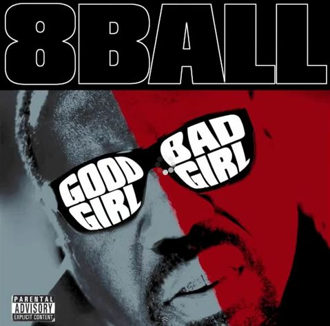 8ball good girl bad girl
