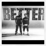 Behind The Scenes: Bow Wow & T-Pain – 'Better'