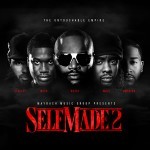 Maybach Music Group – <i>Self Made 2</i> (Album Cover & Tracklist)