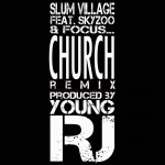 Slum Village – 'Church (Remix)' (Feat. Skyzoo & Focus…)